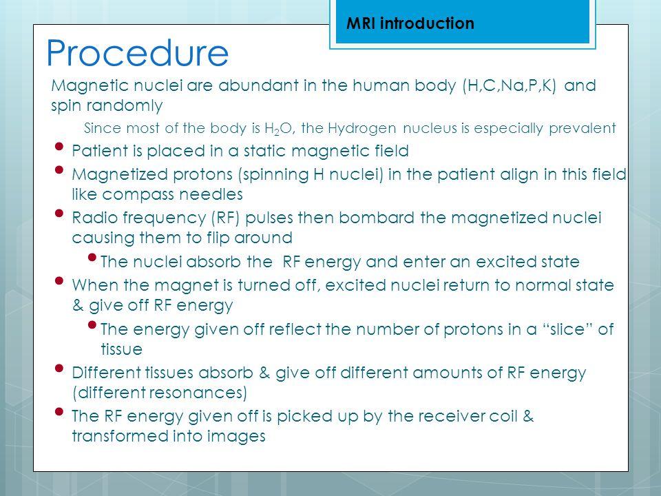 Procedure MRI introduction