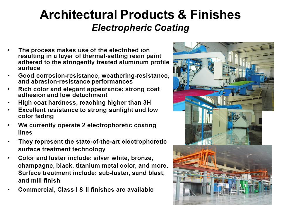 Architectural Products & Finishes Electropheric Coating