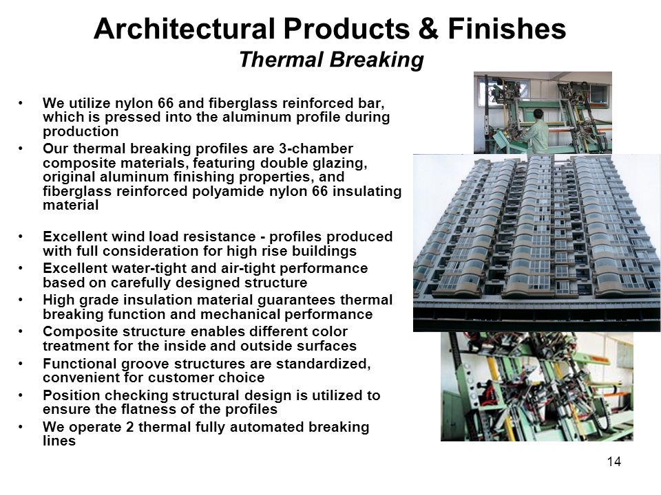 Architectural Products & Finishes Thermal Breaking