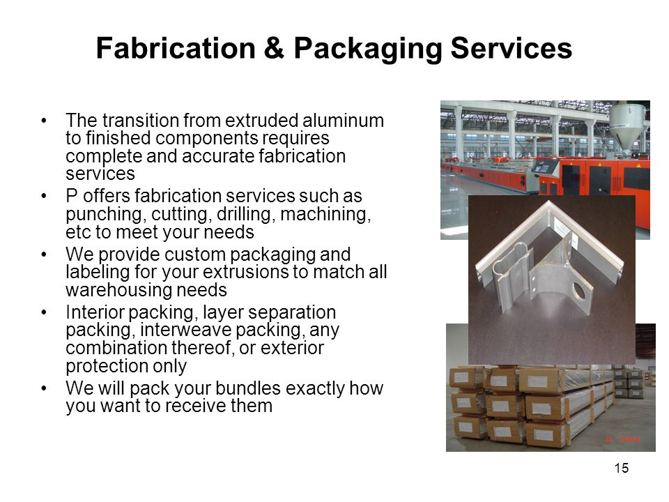Fabrication & Packaging Services