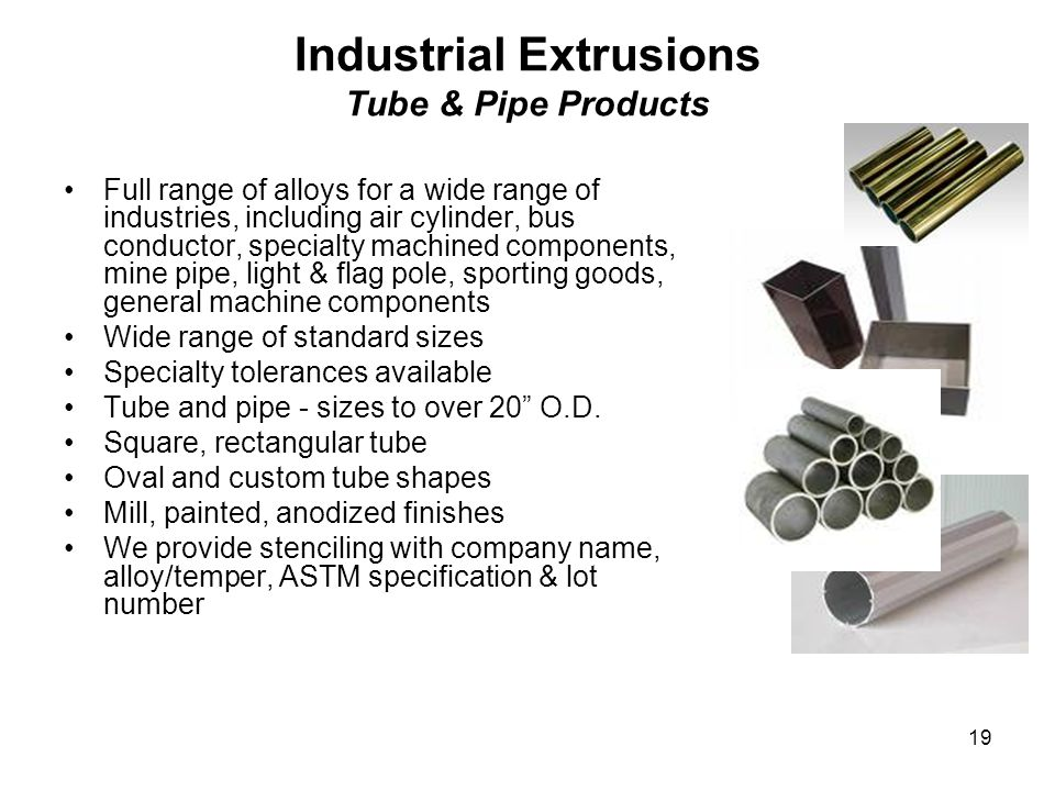 Industrial Extrusions Tube & Pipe Products