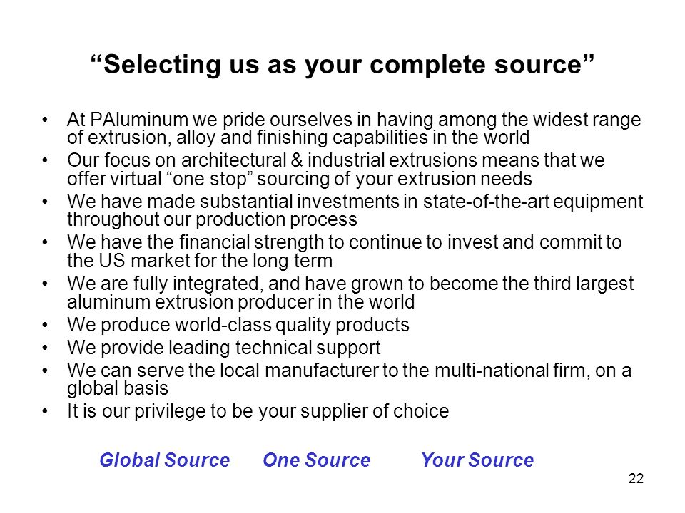 Selecting us as your complete source