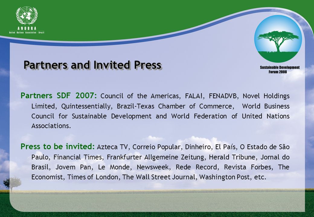 Partners and Invited Press