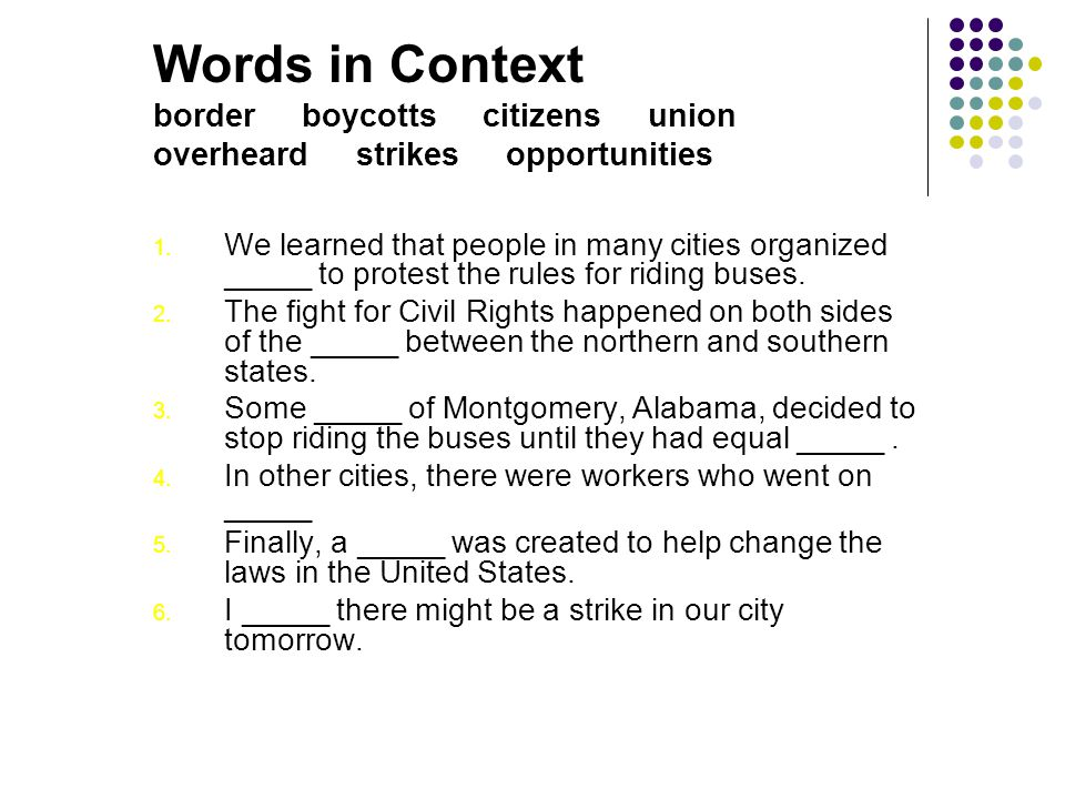 Words in Context border boycotts citizens union overheard strikes opportunities