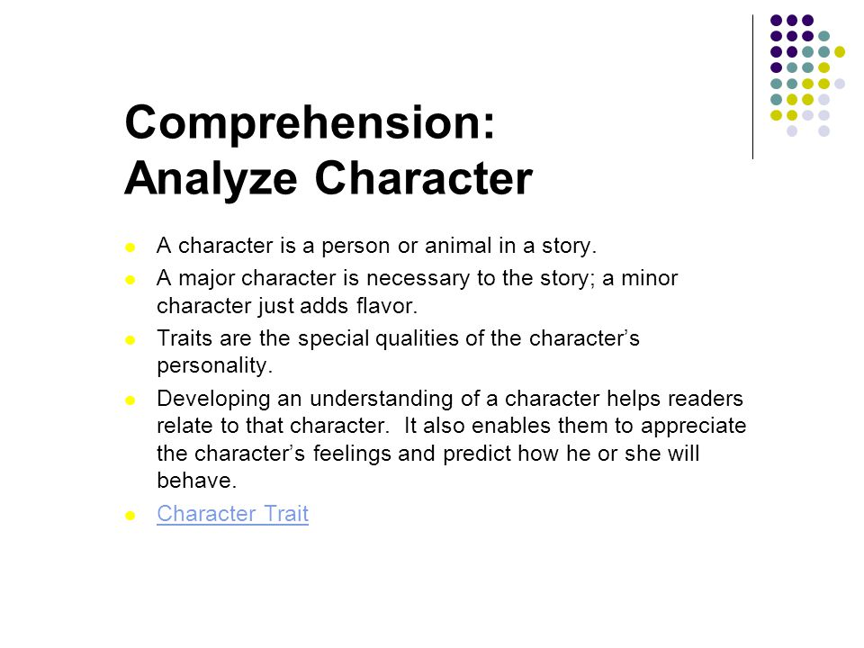 Comprehension: Analyze Character