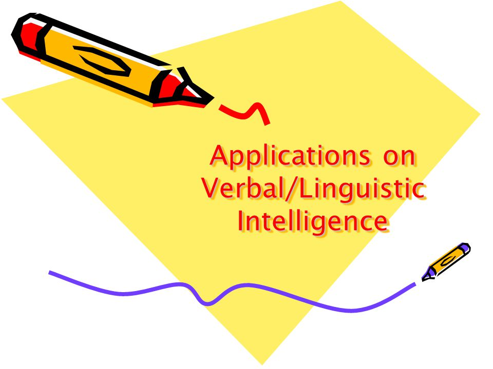 Applications on Verbal/Linguistic Intelligence
