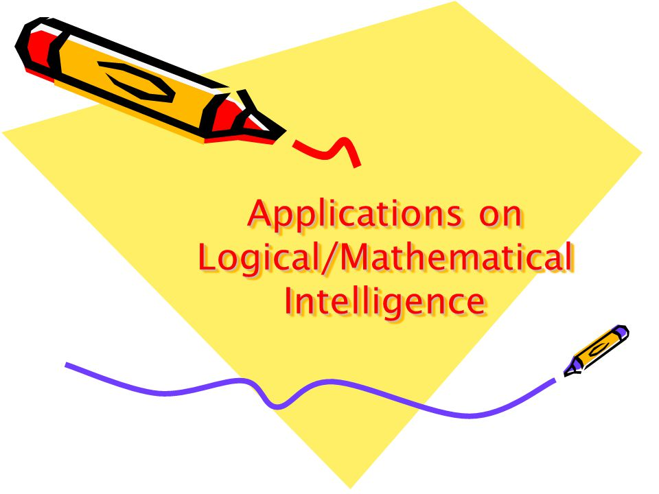 Applications on Logical/Mathematical Intelligence