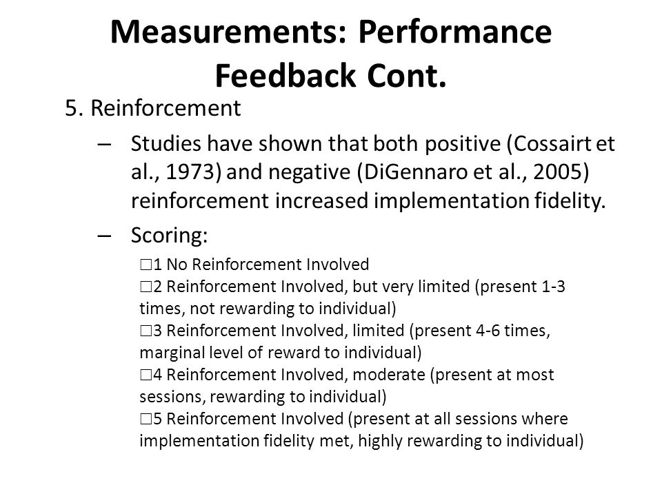 Measurements: Performance Feedback Cont.