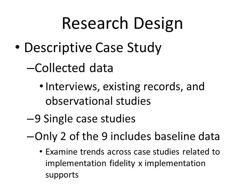 Research Design Descriptive Case Study Collected data