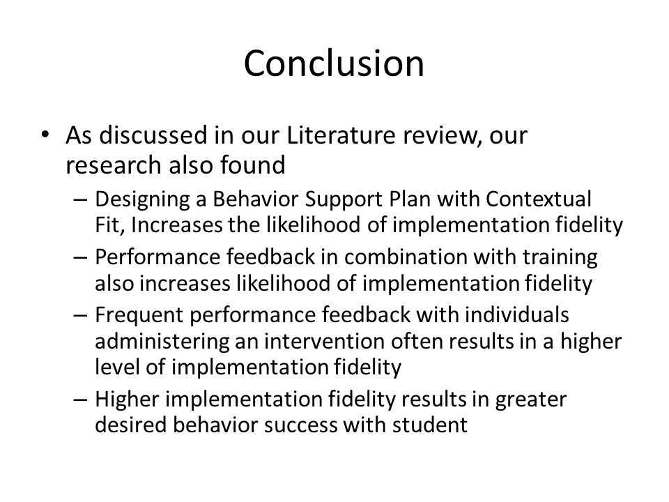 Conclusion As discussed in our Literature review, our research also found.