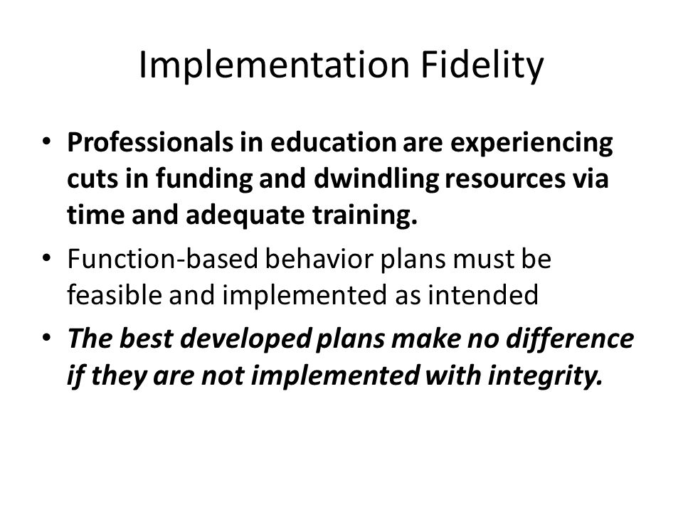 Implementation Fidelity