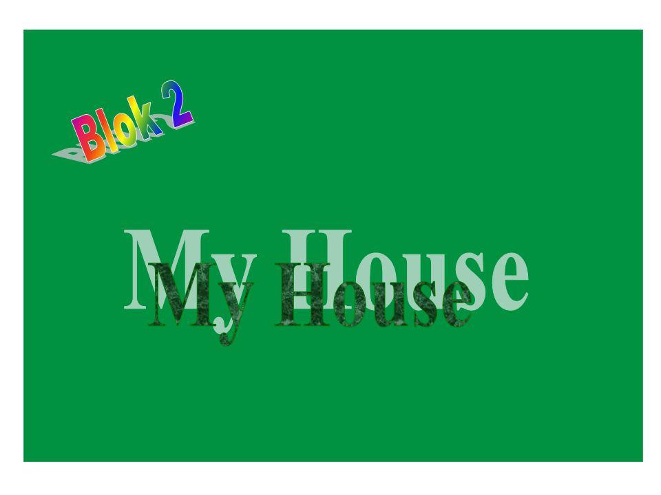 Blok 2 My House