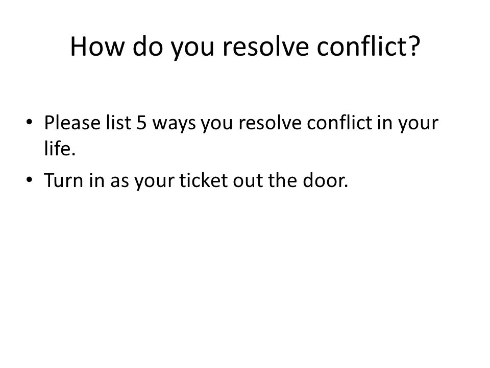 How do you resolve conflict
