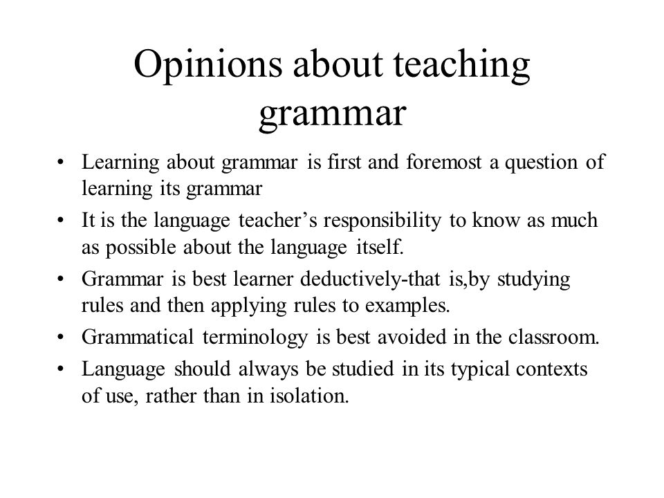 Opinions about teaching grammar