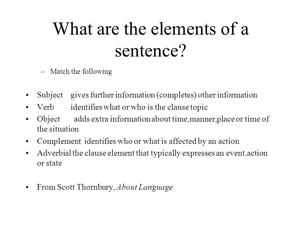 What are the elements of a sentence