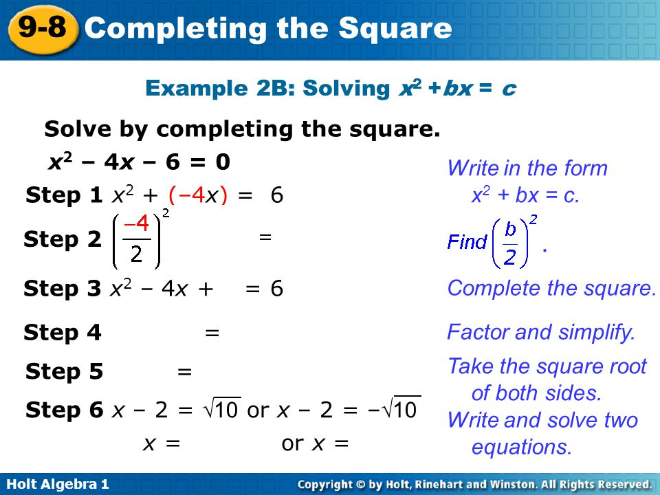 Example 2B: Solving x2 +bx = c