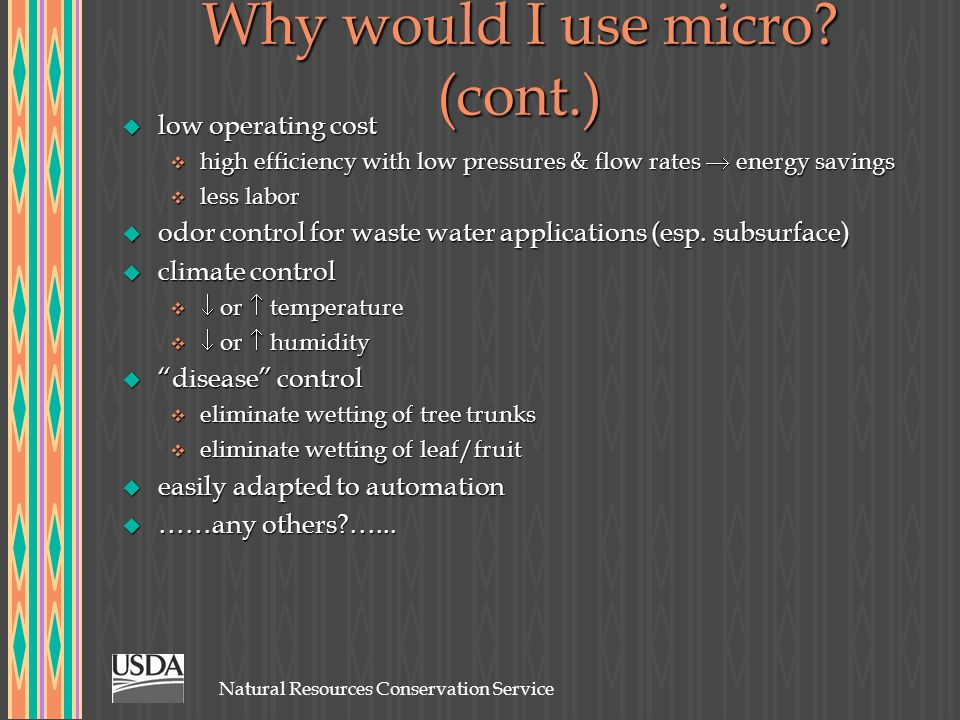 Why would I use micro (cont.)