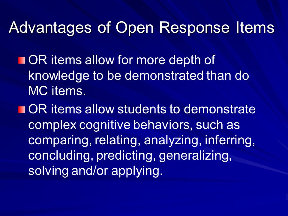 Advantages of Open Response Items