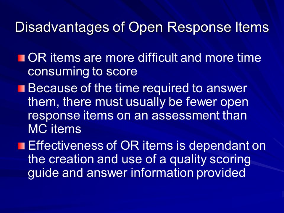 Disadvantages of Open Response Items