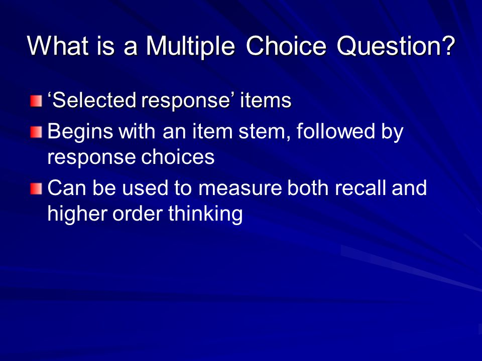 What is a Multiple Choice Question