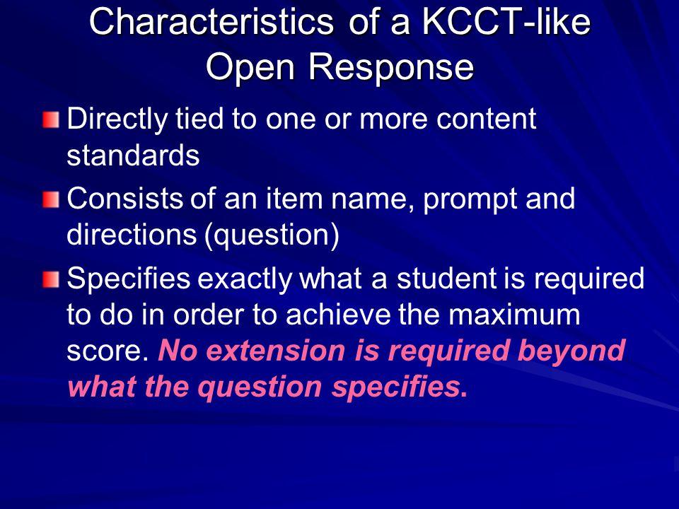 Characteristics of a KCCT-like Open Response