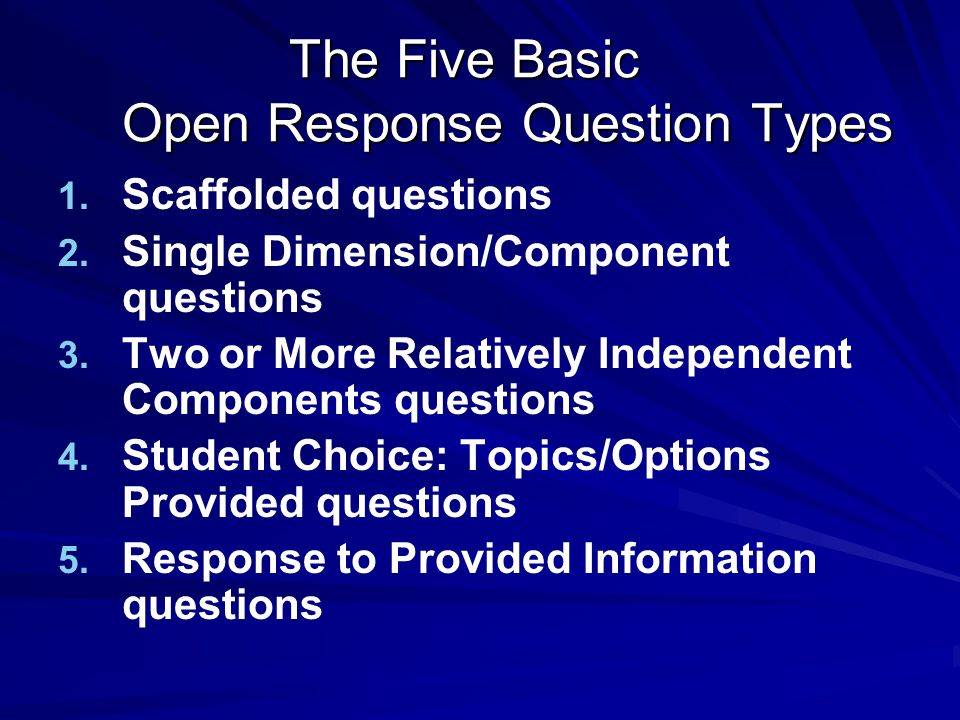The Five Basic Open Response Question Types