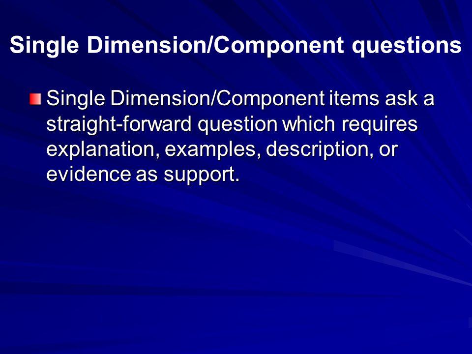 Single Dimension/Component questions