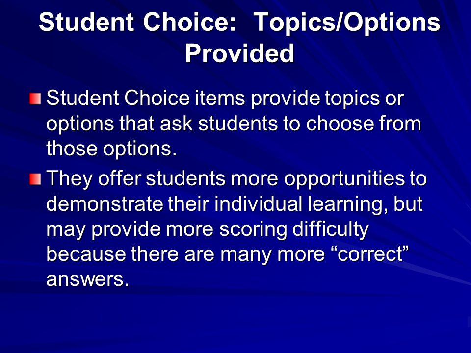 Student Choice: Topics/Options Provided