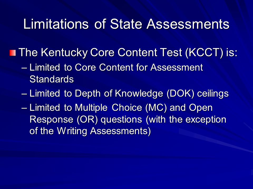 Limitations of State Assessments