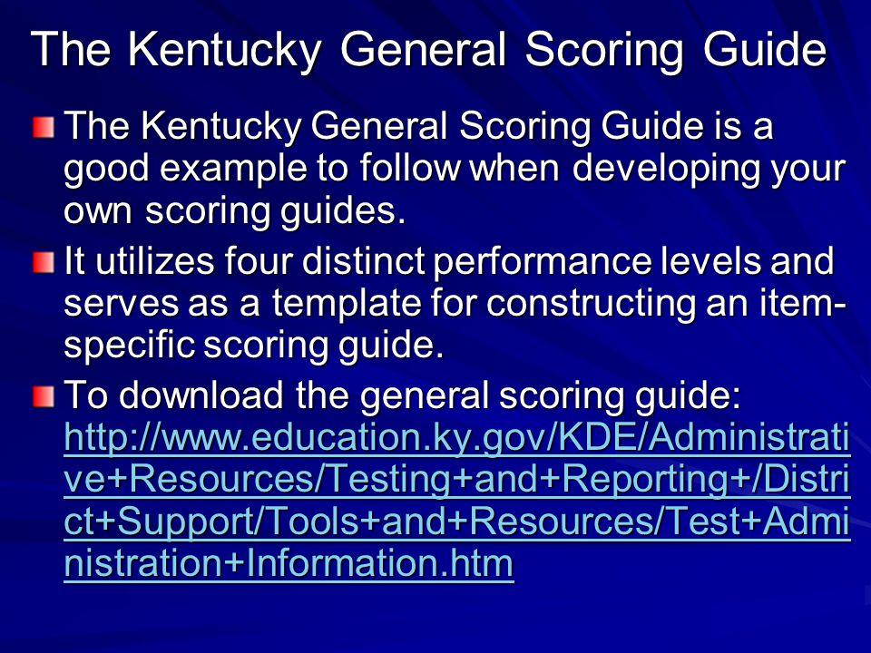 The Kentucky General Scoring Guide