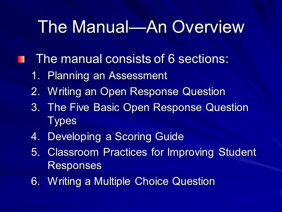 The Manual—An Overview