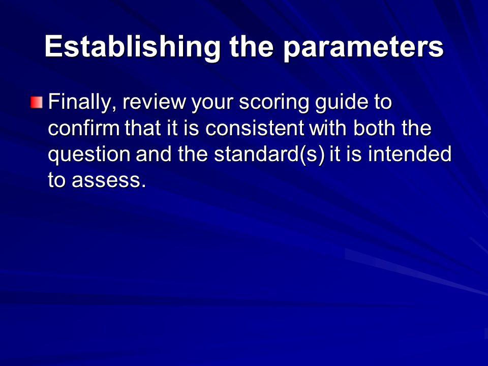 Establishing the parameters