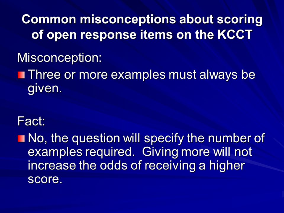Common misconceptions about scoring of open response items on the KCCT