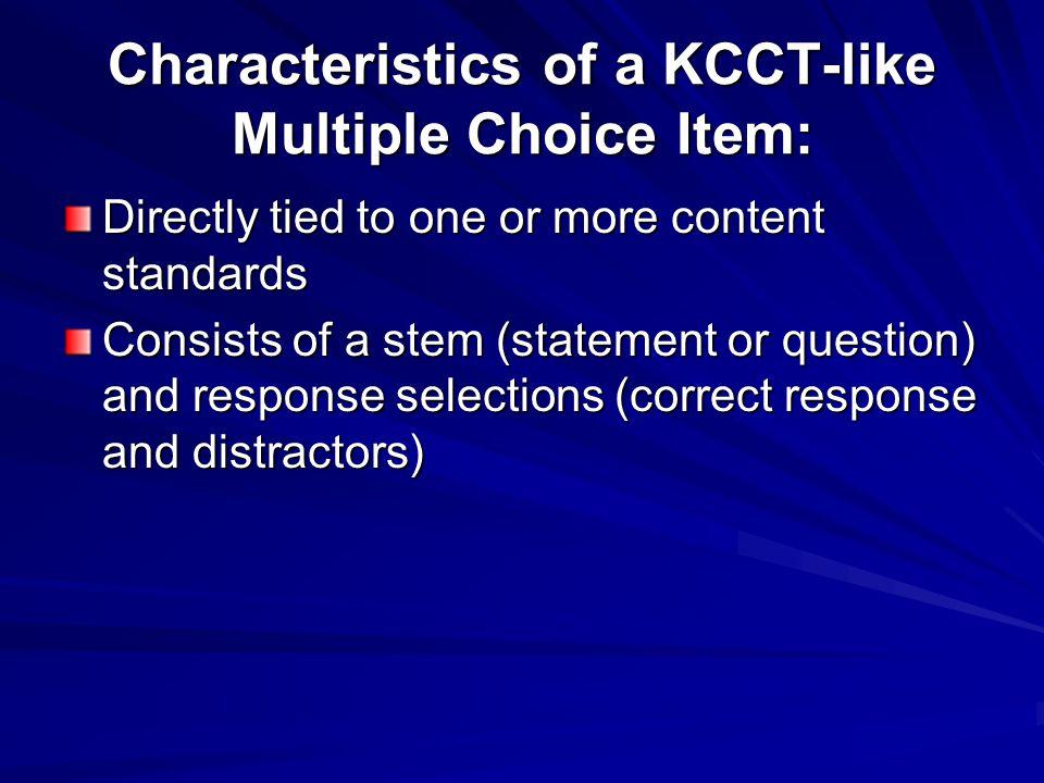 Characteristics of a KCCT-like Multiple Choice Item:
