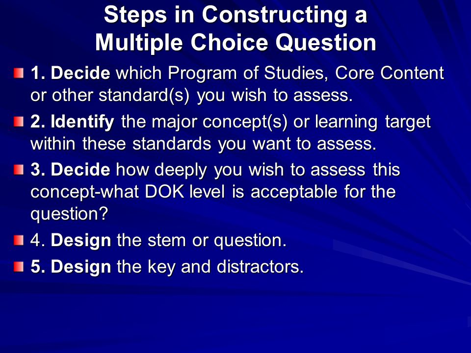 Steps in Constructing a Multiple Choice Question
