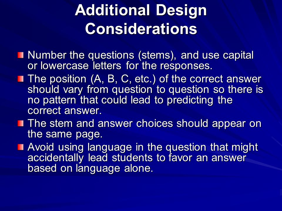 Additional Design Considerations