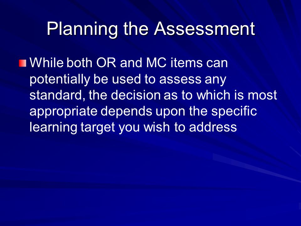 Planning the Assessment