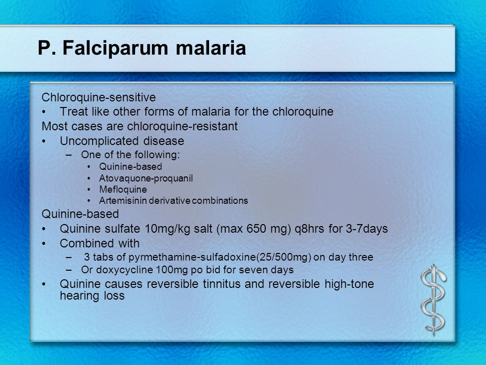 P. Falciparum malaria Chloroquine-sensitive