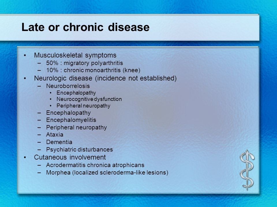 Late or chronic disease