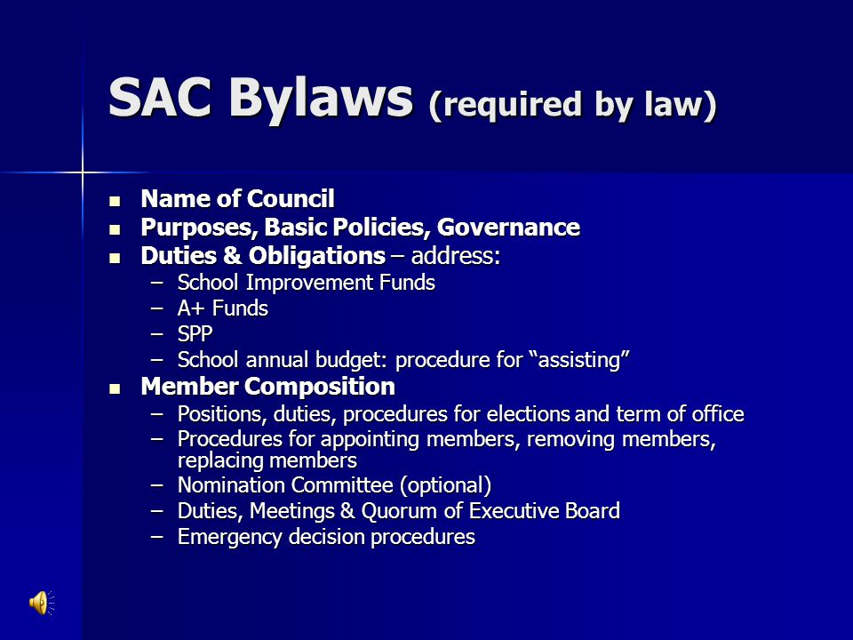 SAC Bylaws (required by law)