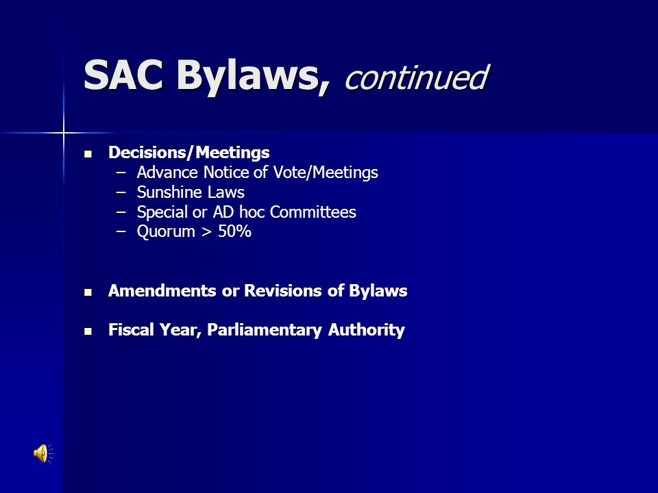 SAC Bylaws, continued Decisions/Meetings
