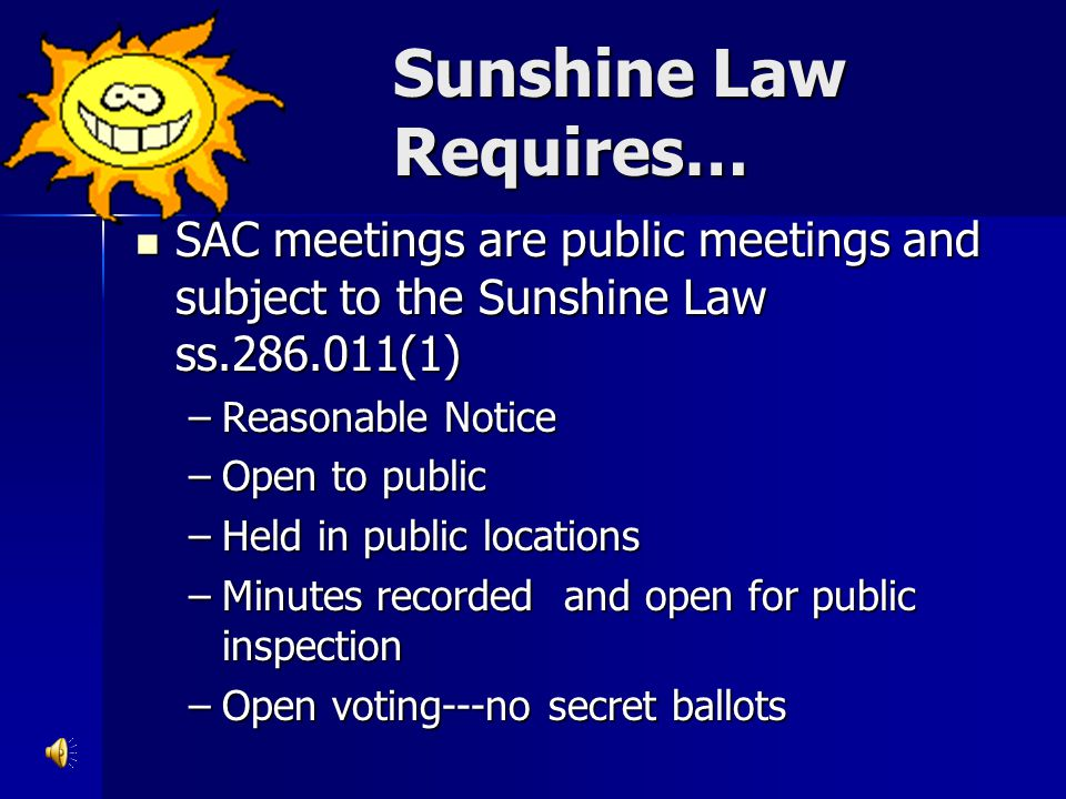 Sunshine Law Requires…