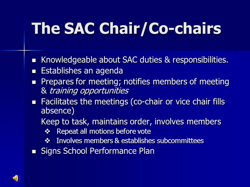The SAC Chair/Co-chairs