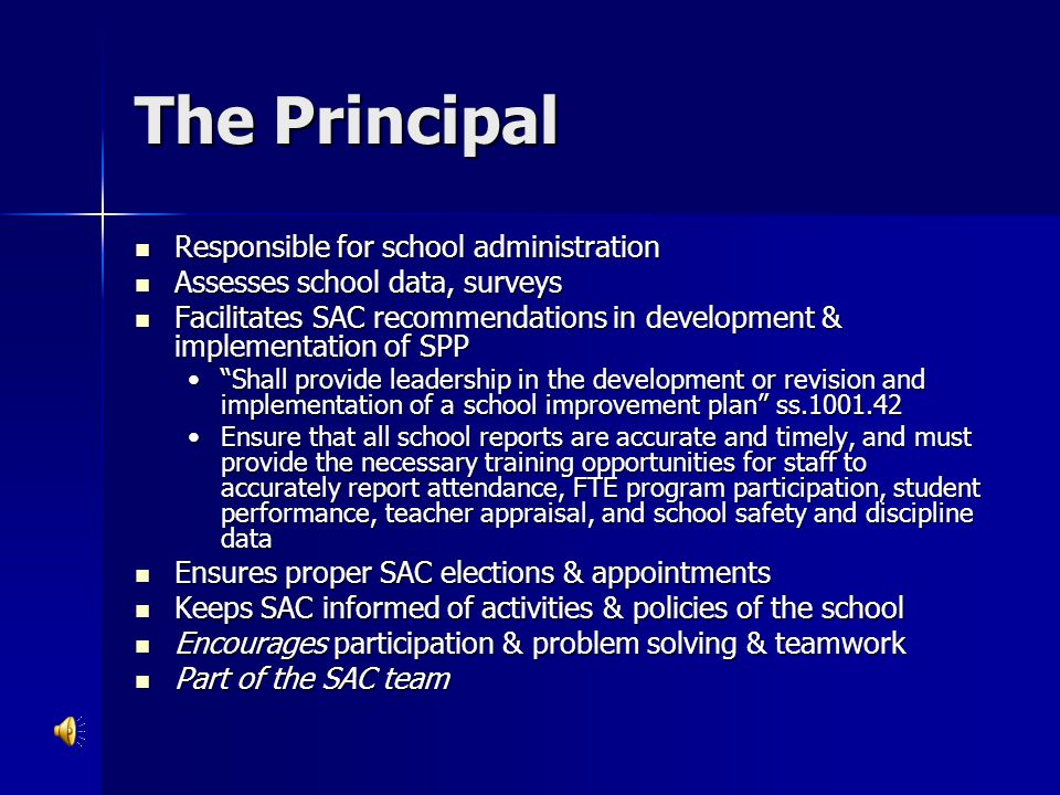 The Principal Responsible for school administration