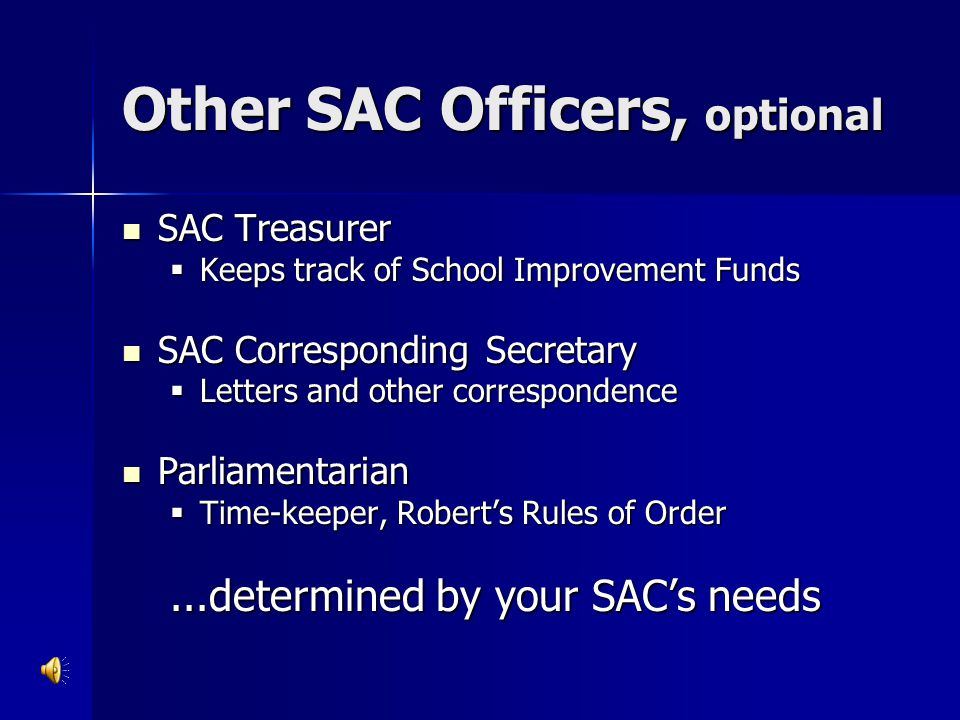 Other SAC Officers, optional