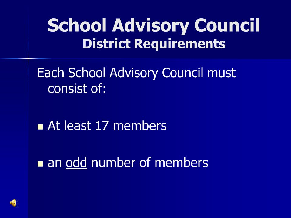School Advisory Council District Requirements