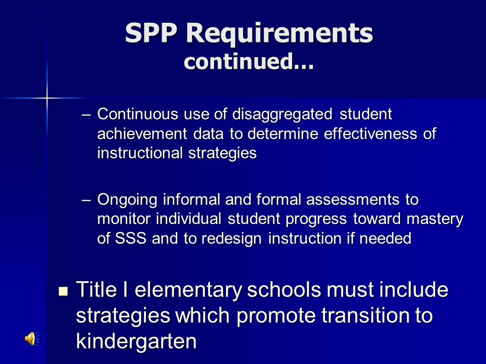 SPP Requirements continued…