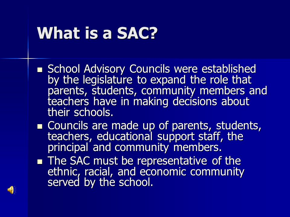 What is a SAC