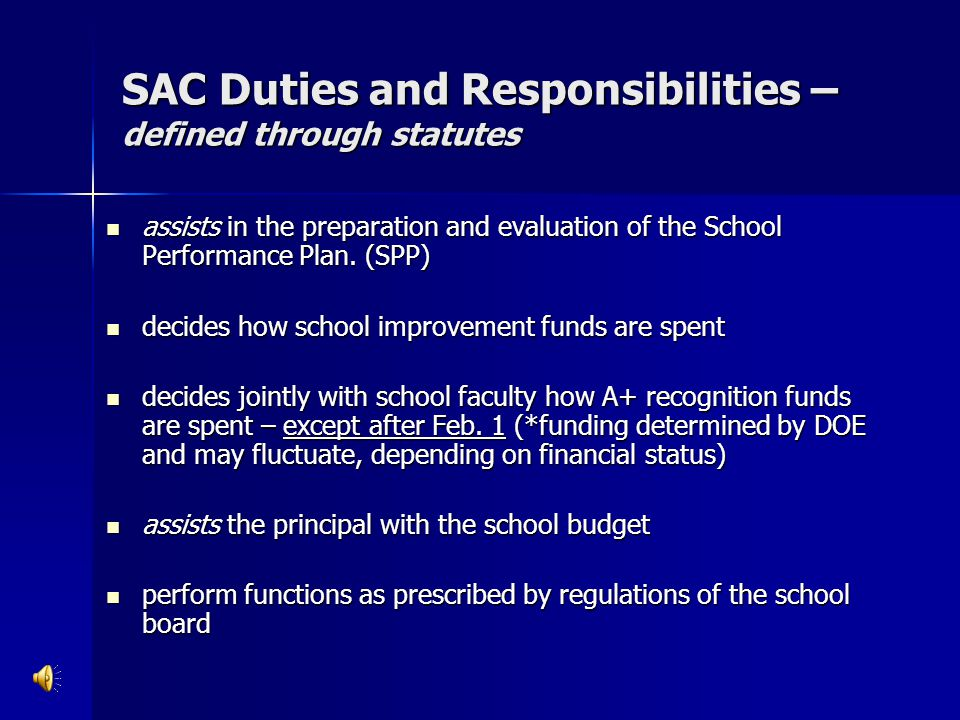 SAC Duties and Responsibilities – defined through statutes