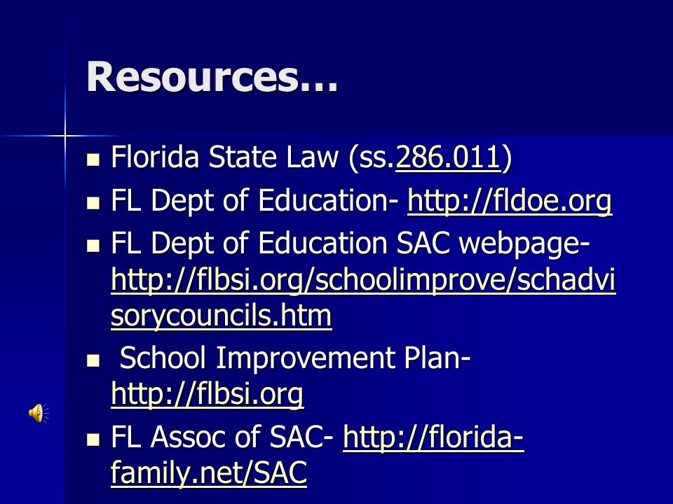 Resources… Florida State Law (ss.286.011)